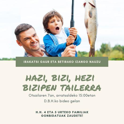 """Talleres vivenciales """"HAZI, BIZI, HEZI""""  con las familias de 4 y 5 años"""""""
